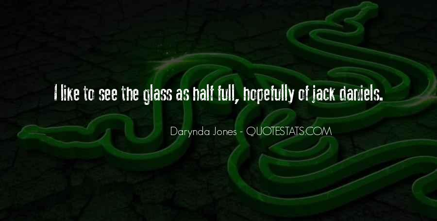 Quotes About Half Full #356452