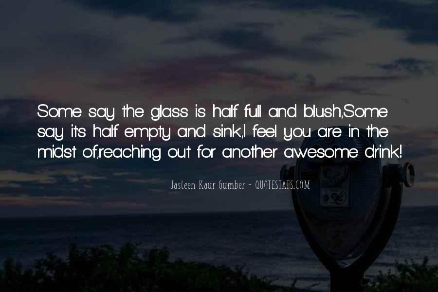 Quotes About Half Full #364186