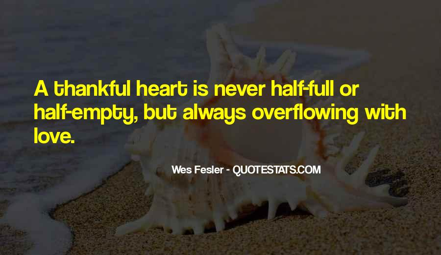 Quotes About Half Full #588053