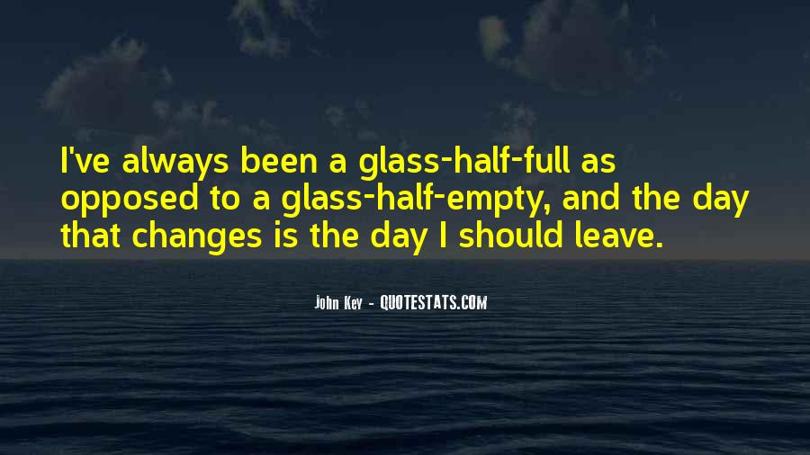 Quotes About Half Full #628615