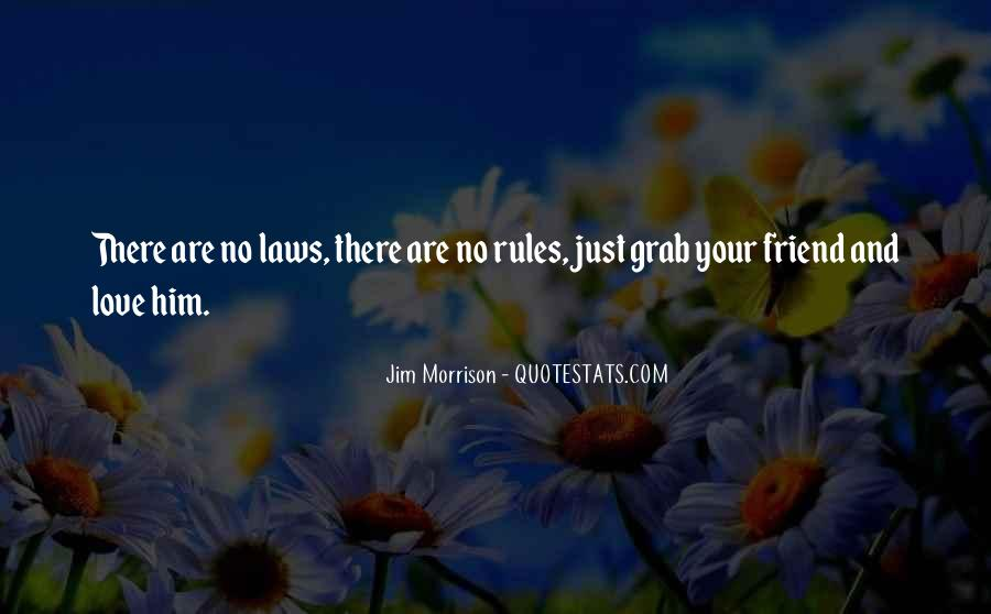 Quotes About Rules And Laws #1102549