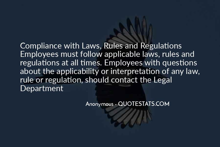 Quotes About Rules And Laws #1112727