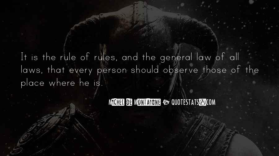 Quotes About Rules And Laws #601841