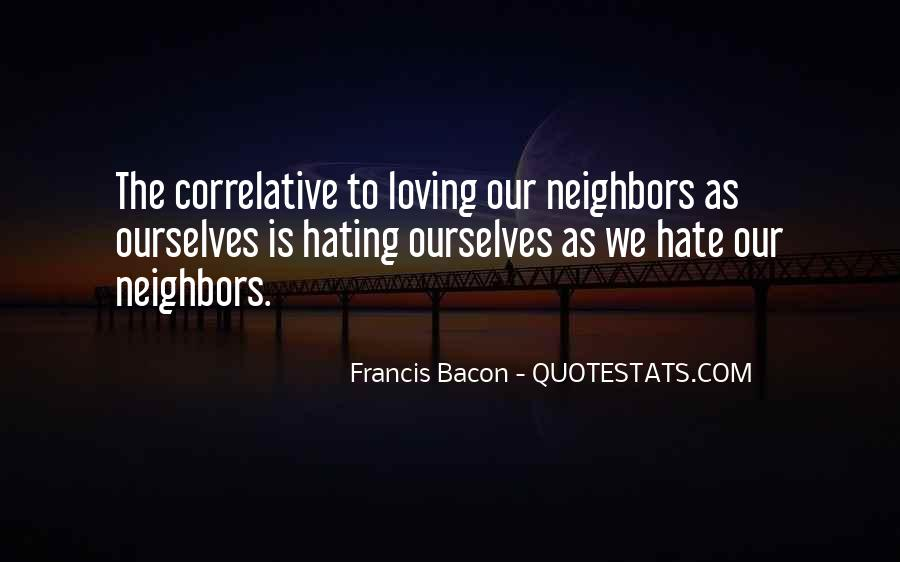 Quotes About Loving Our Neighbors #179123