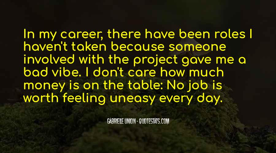 Quotes About Having An Uneasy Feeling #140514
