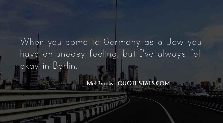 Quotes About Having An Uneasy Feeling #1842121