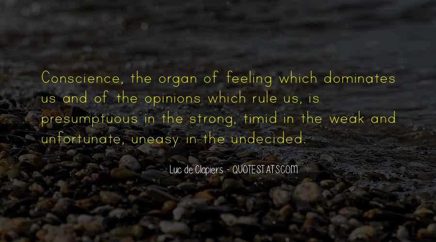Quotes About Having An Uneasy Feeling #421972