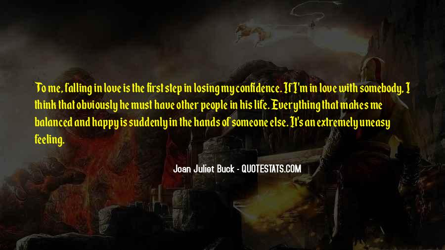 Quotes About Having An Uneasy Feeling #713372
