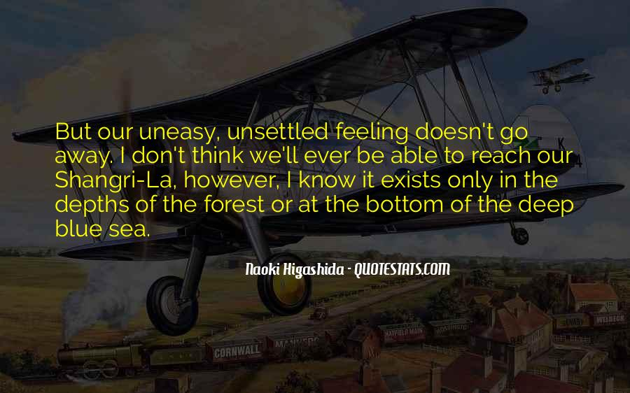 Quotes About Having An Uneasy Feeling #764640