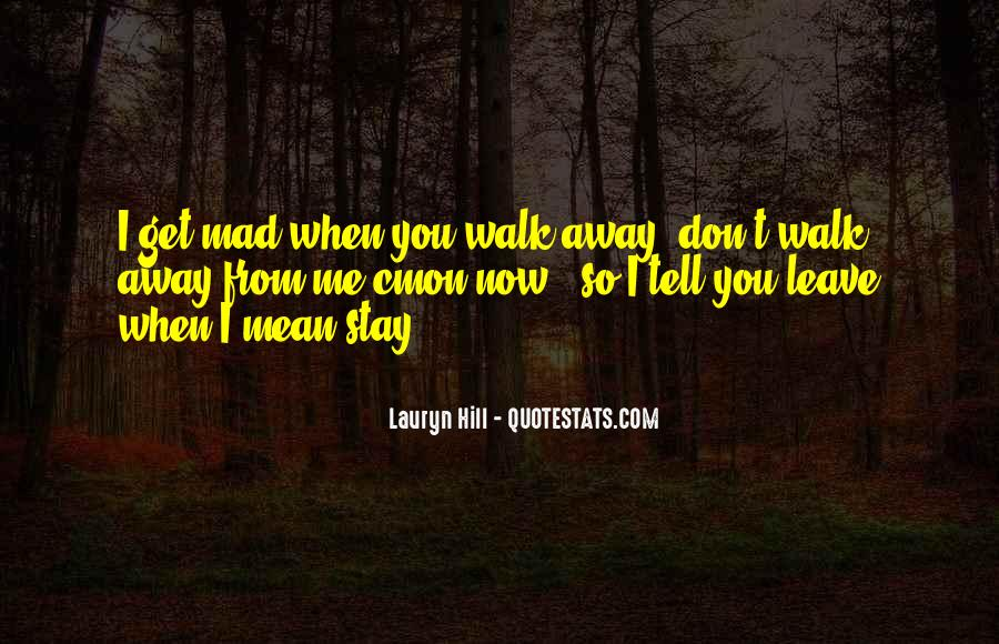 Quotes About Stay Away From Love #1527661