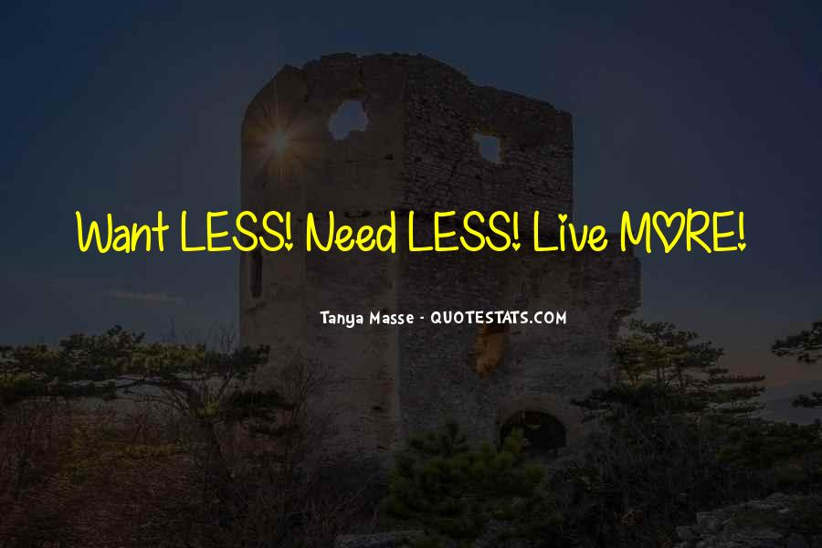Quotes About Need And Want #31076