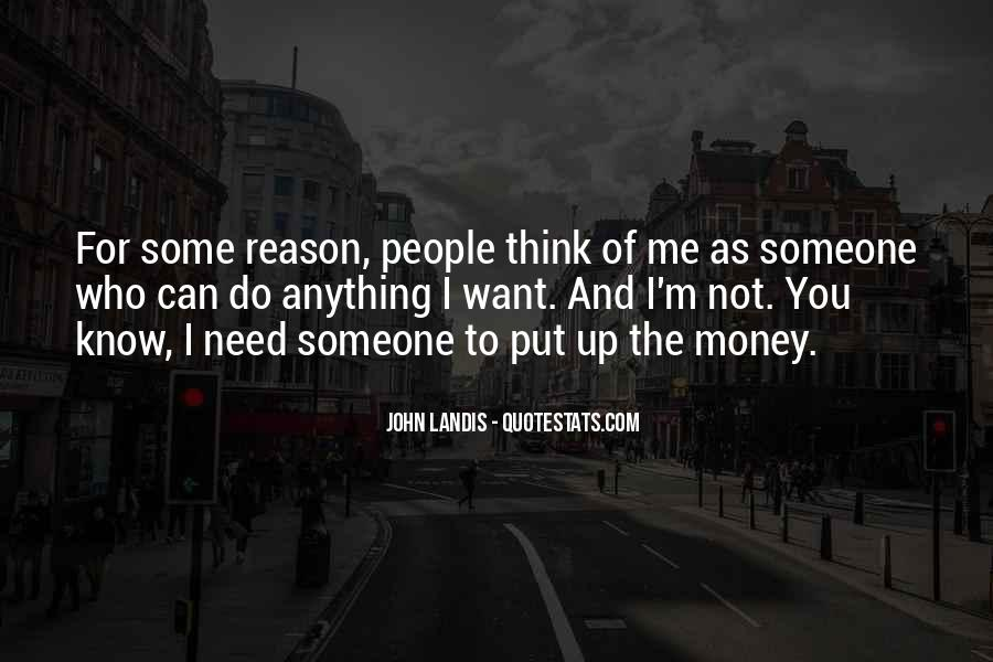 Quotes About Need And Want #42457