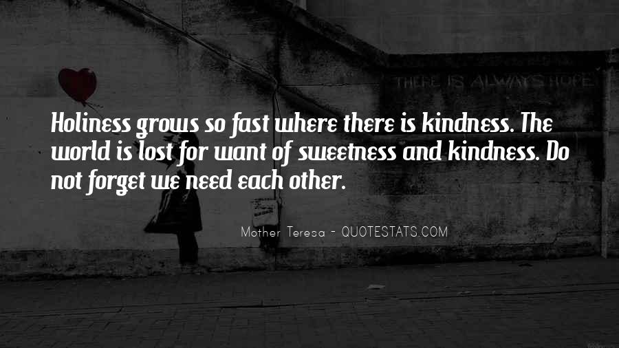 Quotes About Need And Want #8069