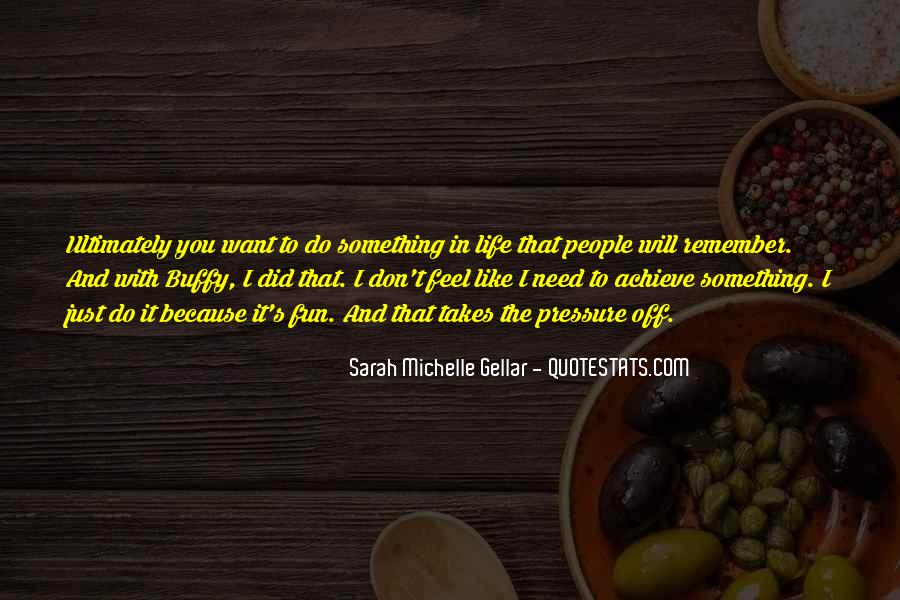 Quotes About Need And Want #94320