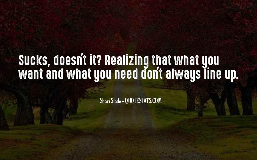 Quotes About Need And Want #99419