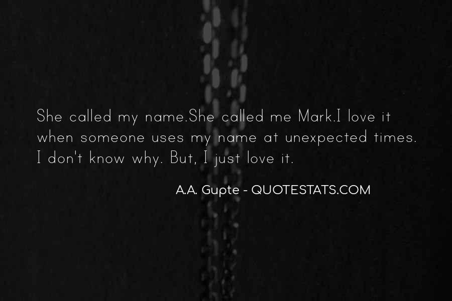 Quotes About Love Unexpected #1366980
