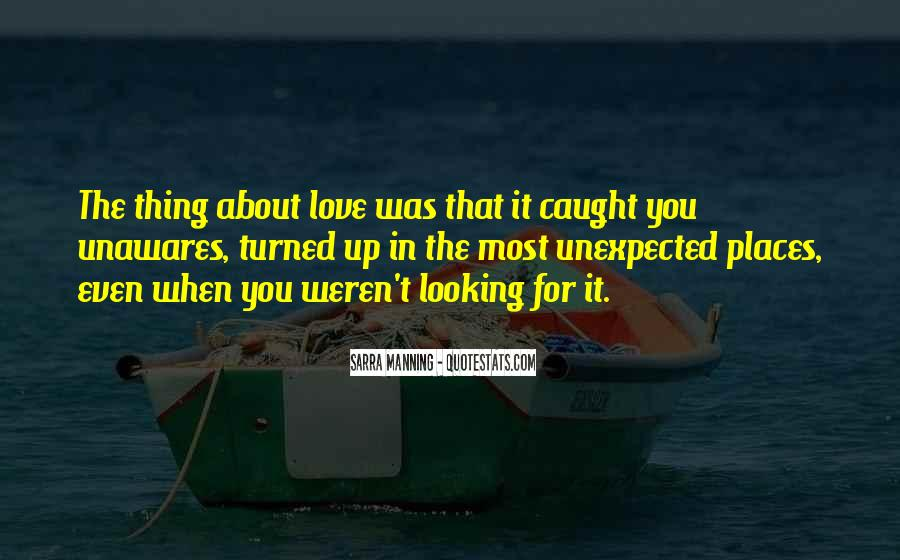 Quotes About Love Unexpected #955199