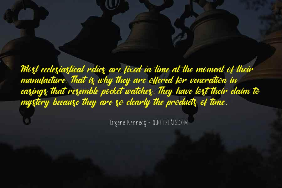 Quotes About The Mystery Of Time #1032091