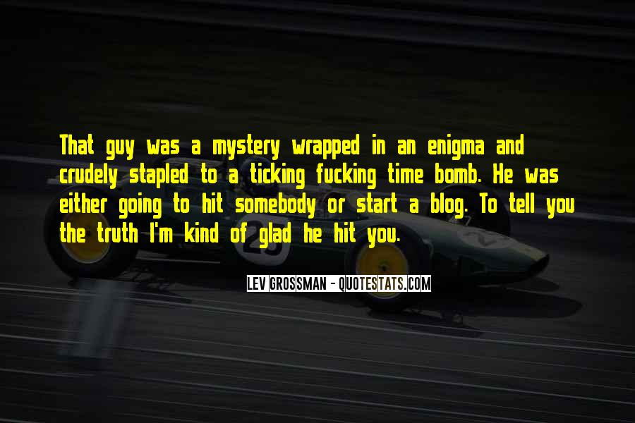Quotes About The Mystery Of Time #1116435