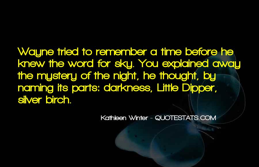 Quotes About The Mystery Of Time #1137497