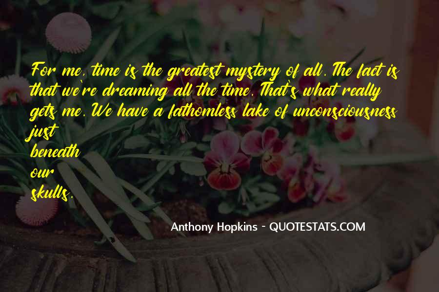 Quotes About The Mystery Of Time #1188907
