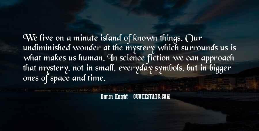 Quotes About The Mystery Of Time #1379672