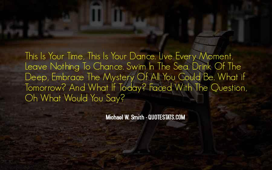 Quotes About The Mystery Of Time #34129