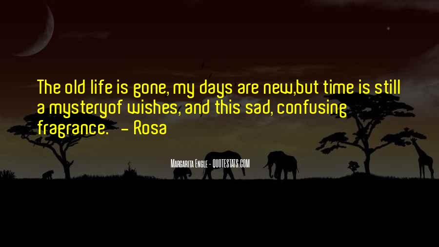 Quotes About The Mystery Of Time #90981