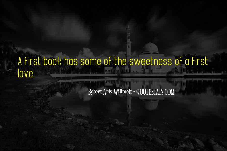 Quotes About Sweetness Of Love #1124362