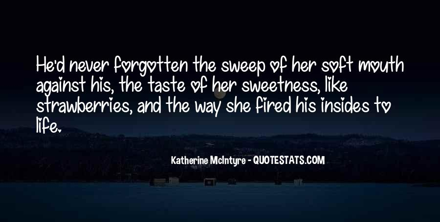 Quotes About Sweetness Of Love #1343983