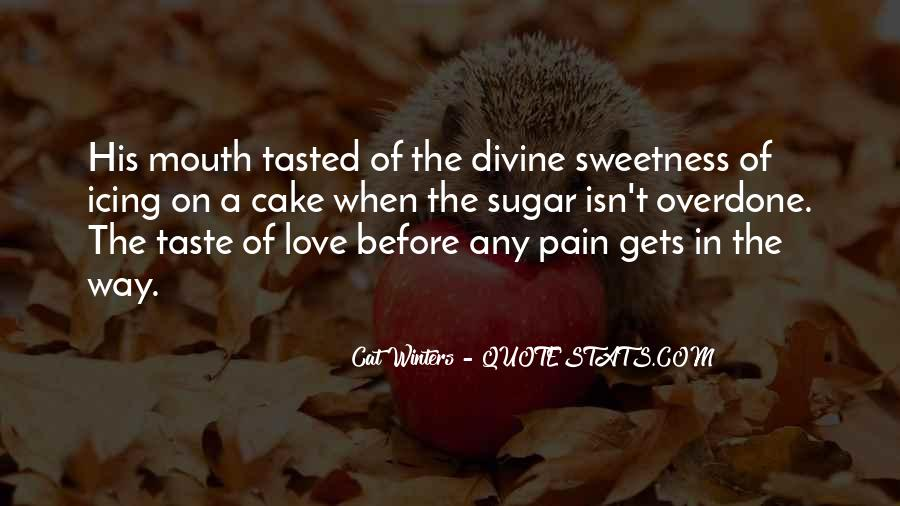Quotes About Sweetness Of Love #1440411