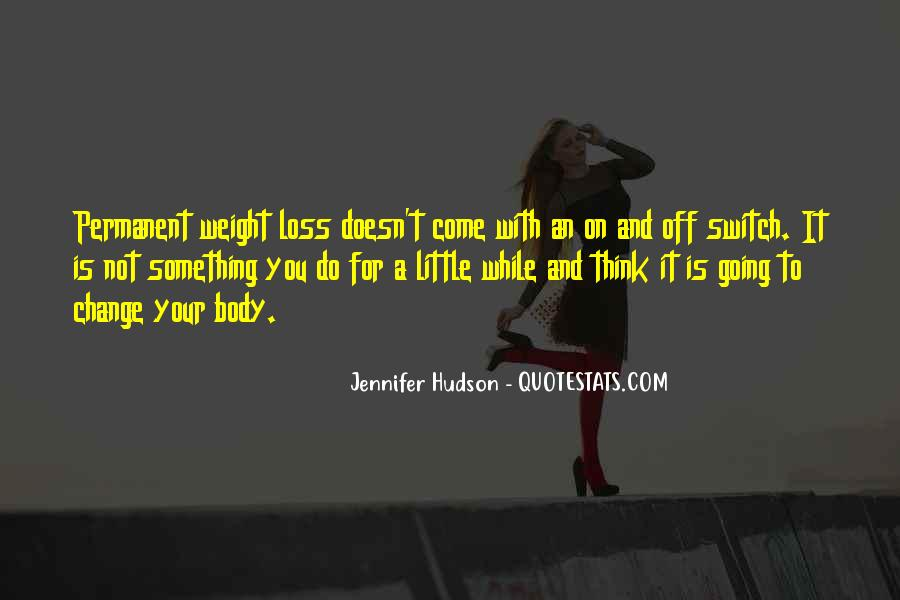 Quotes About Loss Weight #153904