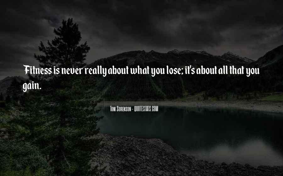 Quotes About Loss Weight #280685