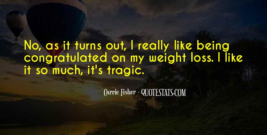 Quotes About Loss Weight #283348