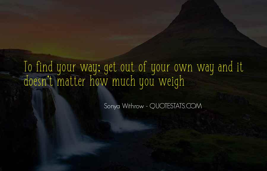 Quotes About Loss Weight #418228
