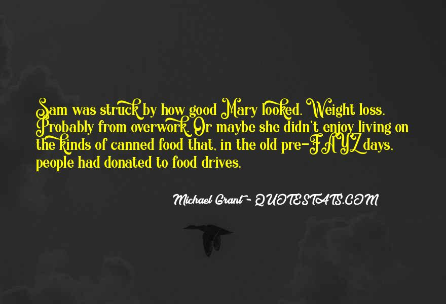 Quotes About Loss Weight #458848