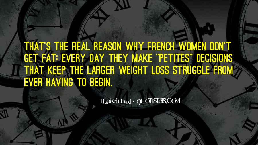 Quotes About Loss Weight #467478