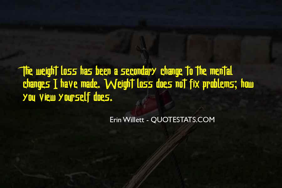 Quotes About Loss Weight #484128