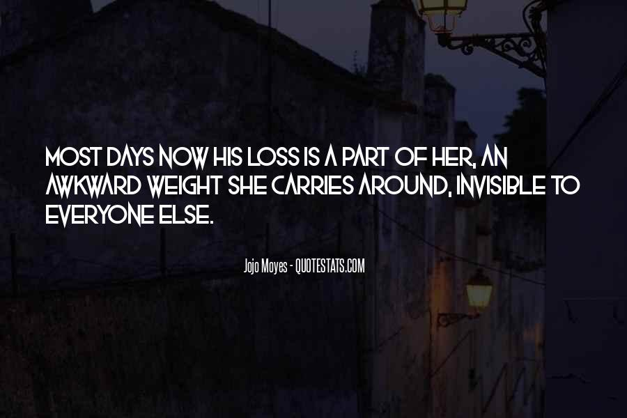 Quotes About Loss Weight #543581