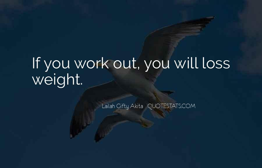 Quotes About Loss Weight #591907