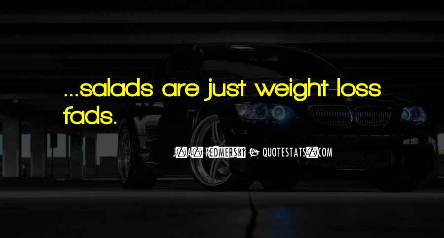 Quotes About Loss Weight #6544