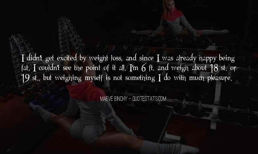 Quotes About Loss Weight #69851