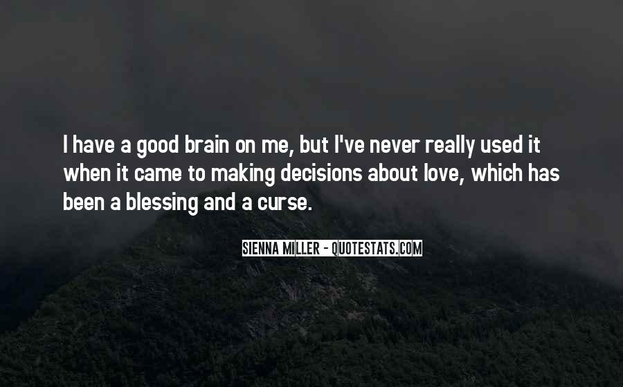Quotes About Making Decisions About Love #464485