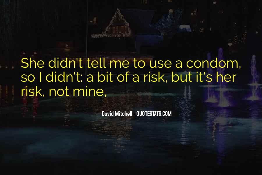 Quotes About Condom Use #101258