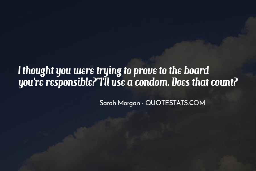 Quotes About Condom Use #1140201
