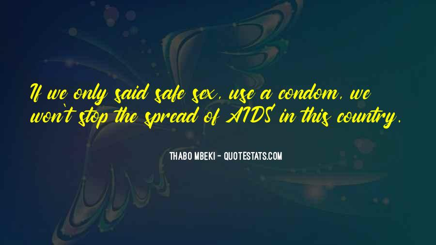 Quotes About Condom Use #634734