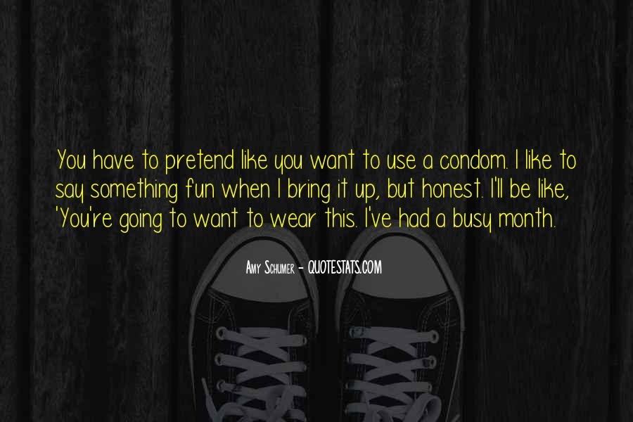 Quotes About Condom Use #999044