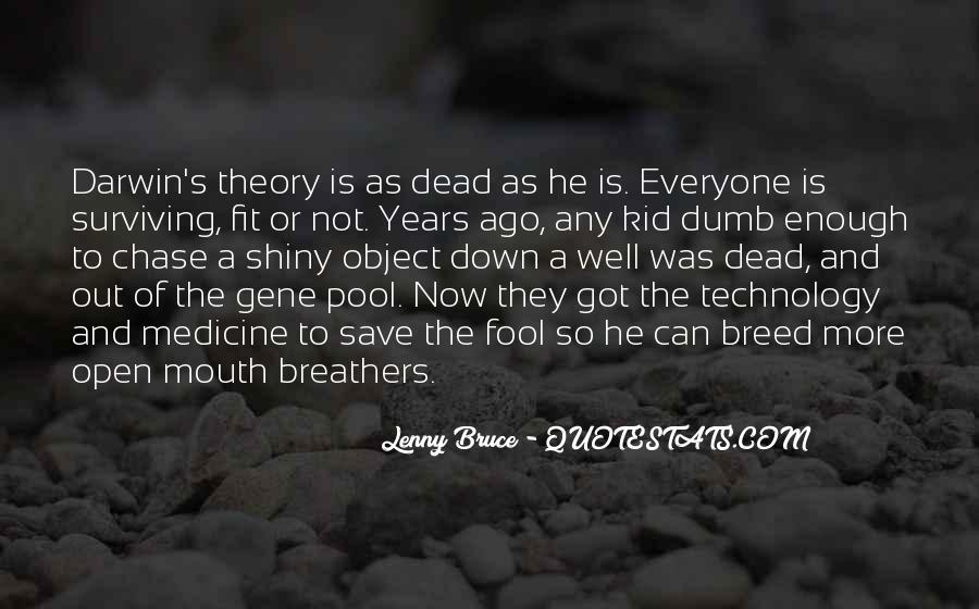 Quotes About Technology And Medicine #1289673