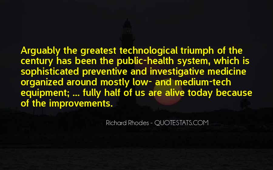 Quotes About Technology And Medicine #1492238