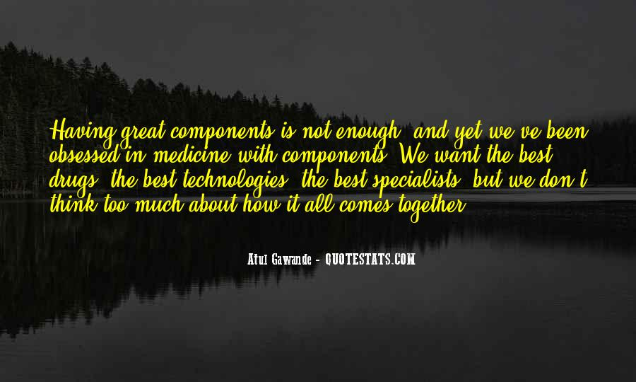 Quotes About Technology And Medicine #1505600